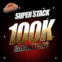 SUPERSTACK EDIÇÃO ESPECIAL 100K GARANTIDOS - Dia 1I
