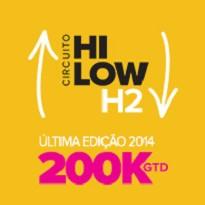Hi Low 200k - �ltima edi��o 2014 - Novo Formato - Dia 1A