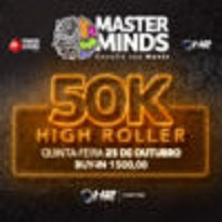Masterminds – High Rollers 50K GTD