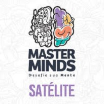 Satélite Masterminnds - 10 Vagas Garantidas