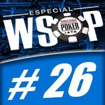 WSOP Event #26 U$ 1.000 Pot Limit Omaha - Dia 3