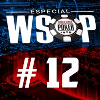 WSOP Event #12 - U$ 1.000 Super Turbo Bounty No Limit Holdem