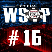 WSOP Event #16 U$ 1.500 No Limit Holdem 6-Handed