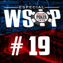 WSOP Event #19 - U$ 1.500 Millionaire Maker No Limit Holdem - Dia 4