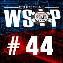 WSOP Event #44 - U$ 1.500 Bounty No Limit Holdem - Dia 3