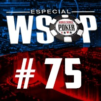 WSOP Event #75 - U$ 1.111 Little One For One Drop No Limit Holdem - Dia Final