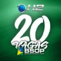 H2 Club- Mega Satélite BSOP 20 Vagas Garantidas