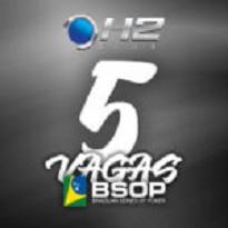 H2 Club- Satélite BSOP 5 Vagas Garantidas