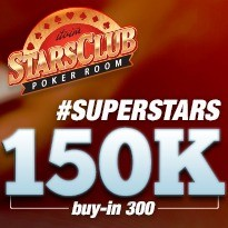 SUPERSTARS 150K GARANTIDOS - Dia 1D