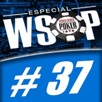 WSOP Event #37 U$ 1.500 No Limit Holdem - Dia 2