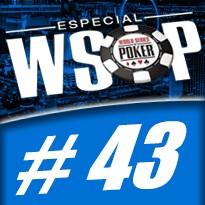 WSOP Event #43 U$ 2.500 No Limit Holdem - Dia 2