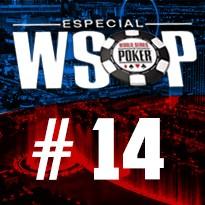 WSOP Event #14 - U$ 1.500 HORSE - Dia Final