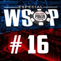 WSOP Event #16 U$ 1.500 No Limit Holdem 6-Handed