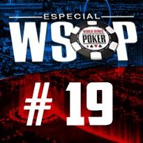 WSOP Event #19 - U$ 1.500 Millionaire Maker No Limit Holdem - Dia 4
