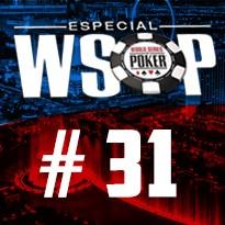 WSOP Event #31 U$ 3.000 No Limit Holdem 6-Handed - Dia 3