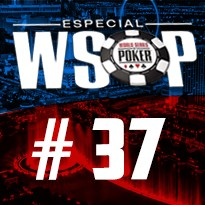 WSOP Event #37 - U$ 800 No Limit Holdem Deep Stack - Dia 3