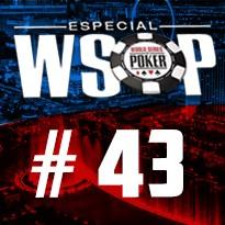 WSOP Event #43 - U$ 2.500 Mixed Big Bet - Dia 2