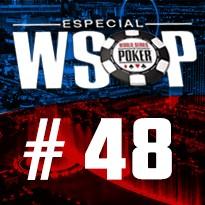 WSOP Event #48 - U$ 2.500 No Limit Holdem - Dia 3