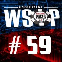 WSOP Event #59 - U$ 600 Deep Stack Championship - Dia 3